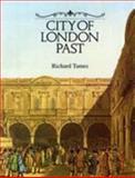 City of London Past, Richard Tames, 0948667311
