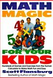 Math Magic for Your Kids, Scott Flansburg, 0060977310