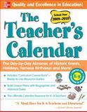 The Teacher's Calendar School Year 2009-2010, Chase's Calendar of Events Editors, 0071627316