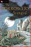 The Borrowers Avenged, Mary Norton, 015204731X