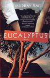 Eucalyptus, Murray Bail, 031242731X