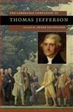 The Cambridge Companion to Thomas Jefferson, Shuffelton, Frank, 0521867312