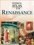 Historical Atlas of the Renaissance, Ritchie, Robert, 0816057311