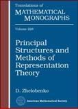 Principal Structures and Methods of Representation Theory, Zhelobenko, D. M., 0821837311