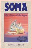 Soma, David L. Spess, 0892817313