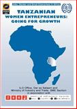 Tanzanian Womens Entrepreneurs : Going for Growth, Labour Office, International, 9221137317