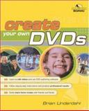 Create Your Own DVDs, Underdahl, Brian, 0072227311