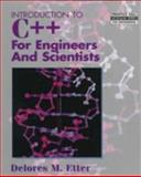 Introduction to C++ for Engineers and Scientists, Etter, Delores M., 0132547317