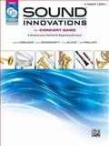 Sound Innovations for Concert Band, Bk 1, Robert Sheldon, Peter Boonshaft, Dave Black, Bob Phillips, 0739067311