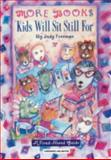 More Books Kids Will Sit Still For, Judy Freeman, 0835237311