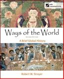 Ways of the World : A Brief Global History, Strayer, Robert W., 1457647311