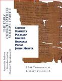 The Early Church Fathers Volume: 1 Part: 1, Apostolic Fathers, 1497557313