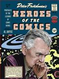 Heroes of the Comics, Drew Friedman, 1606997319