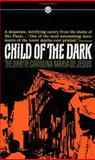 Child of Dark