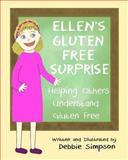 Ellen's Gluten Free Surprise, Debbie Simpson, 1493587315