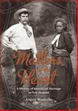 Matters of the Heart : A History of Interracial Marriage in New Zealand, Wanhalla, Angela, 1869407318