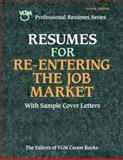 Resumes for Re-Entering the Job Market, VGM Career Books Staff, 0071387315