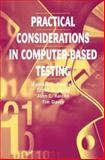 Practical Considerations in Computer-Based Testing 9780387987316