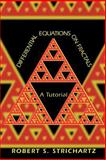 Differential Equations on Fractals : A Tutorial, Strichartz, Robert S., 069112731X