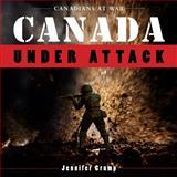 Canada under Attack, Jennifer Crump, 1554887313