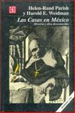 Bartolome de las Casas en Mexico, Parish, Helen-Rand and Weidman, Harold E., 9681637313