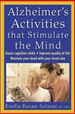Alzheimer's Activities That Stimulate the Mind, Emilia C. Bazan-Salazar, 0071447318