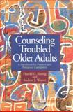 Counseling Troubled Older Adults, Harold G. Koenig and Andrew J. Weaver, 0687017319