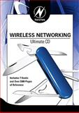 Newnes Wireless Networking Ultimate CD, Chandra, Praphul and Lide, David, 0750687312