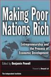 Making Poor Nations Rich : Entrepreneurship and the Process of Economic Development, , 0804757313