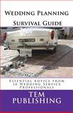 Wedding Planning Survival Guide, Tem Publishing, 1468127314