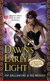 Dawn's Early Light, Tee Morris and Pip Ballantine, 0425267318