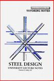 Steel Design - University Lecture Notes, Erdey, Charles K., 0971207313