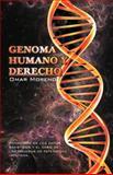 Genoma Humano y Derecho, Omar Moreno Hidalgo, 1463307314