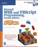 Microsoft WSH and VBscript Programming for the Absolute Beginner 9781592007318