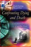 Confronting Dying and Death, Kreitler, Shulamith and Fleck, Gunther, 1614707316