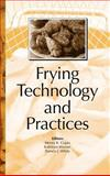 Frying Technology and Practices, Gupta, Monoj K. and Warner, Kathleen, 1893997316