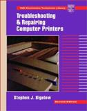 Troubleshooting and Repairing Computer Printers, Bigelow, Stephen J., 0070057311