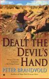 Dealt the Devil's Hand, Peter Brandvold, 0425187314
