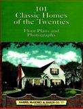 101 Classic Homes of the Twenties, McHenry and Baker Harris Staff, 0486407314