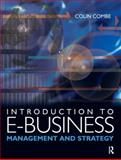 Introduction to E-Business : Management and Strategy, Combe, Colin, 0750667311