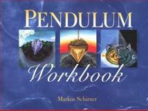 Pendulum Workbook, Markus Schirner, 080695731X