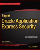 Expert Oracle Application Express Security, Spendolini, Scott, 1430247312