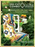 Pre-Cut Combo Quilts, Debra J. Greenway, 1440217319