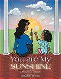 You Are My Sunshine, Latrice J. Sinois, 1477257314
