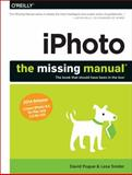 Iphoto : The Missing Manual:2014 Release, Covers Iphoto 9. 5 for Mac and 2. 0 for Ios, Pogue, David and Snider, Lesa, 1491947314