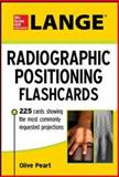 Lange Radiographic Positioning Flashcards, Peart, Olive, 0071797327