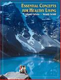 Essential Concepts for Healthy Living, Alters, Sandra M. and Schiff, Wendy, 0534357326