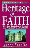 Honoring Your Heritage of Faith, Jerry Savelle, 0892747323