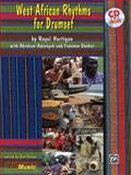 West African Rhythms for Drumset, Royal J. Hartigan, 0897247329