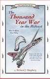 The Thousand Year War, Richard J. Maybury, 0942617320